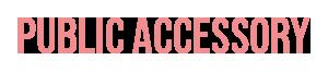 Public Accessory